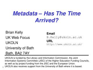 Metadata � Has The Time Arrived?