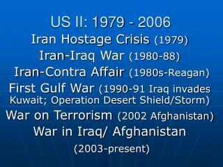 US II: 1979 - 2006