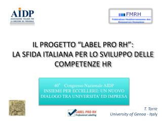 IL PROGETTO �LABEL PRO RH�: LA SFIDA ITALIANA PER LO SVILUPPO DELLE COMPETENZE HR