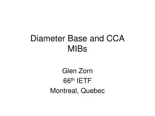 Diameter Base and CCA MIBs