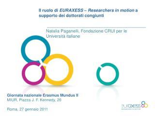 Il  ruolo  di  EURAXESS – Researchers in motion  a  supporto dei dottorati congiunti