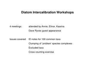 Diatom Intercalibration Workshops