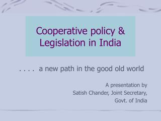 Cooperative policy & Legislation in India
