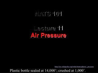 NATS 101 Lecture 11 Air Pressure