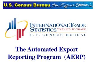 The Automated Export Reporting Program  (AERP)