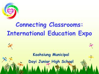Connecting Classrooms: International Education Expo
