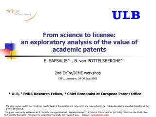 From science to license:  an exploratory analysis of the value of academic patents