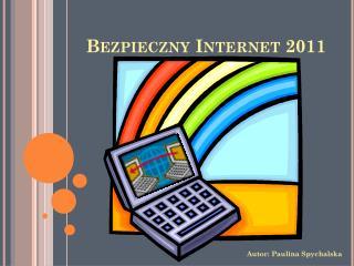 Bezpieczny Internet 2011