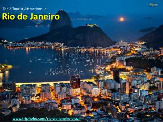 Top 8 Tourist attractions in Rio De Janerio