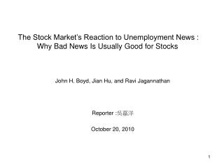 The Stock Market's Reaction to Unemployment News : Why Bad News Is Usually Good for Stocks