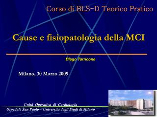 Unità  Operativa  di  Cardiologia Ospedale San Paolo – Università degli Studi di Milano