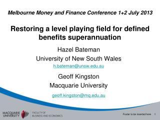 Hazel Bateman  University of New South Wales h.bateman@unsw.au Geoff Kingston