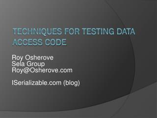 Techniques for Testing Data Access code