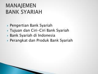 MANAJEMEN  BANK SYARIAH