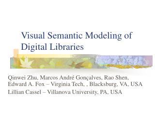 Visual Semantic Modeling of Digital Libraries