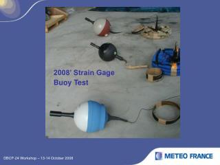 2008' Strain Gage Buoy Test