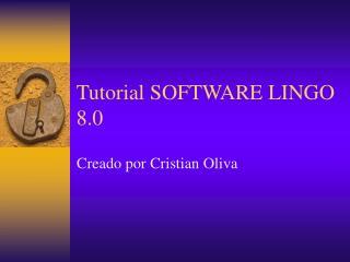 Tutorial SOFTWARE LINGO 8.0