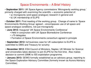Space  Environments – A Brief History