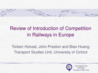 Review of Introduction of Competition in Railways in Europe