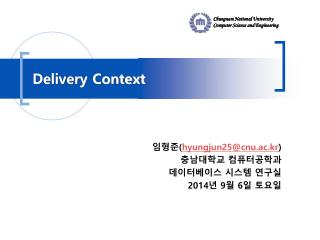 Delivery Context