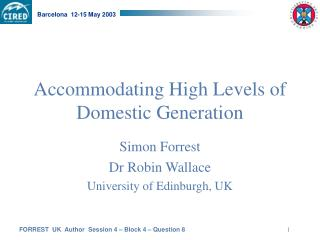 Accommodating High Levels of Domestic Generation
