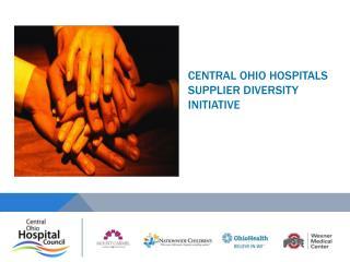 Central Ohio Hospitals Supplier Diversity Initiative