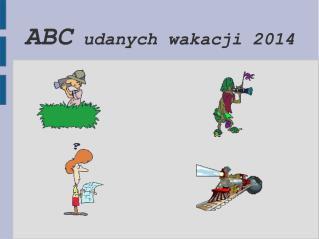 ABC  udanych wakacji 2014