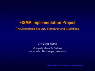 FISMA Implementation Project The Associated Security Standards and Guidelines