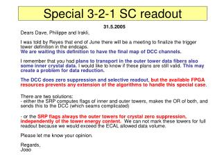 Special 3-2-1 SC readout