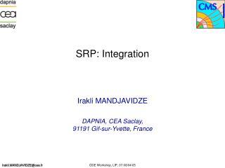 SRP: Integration