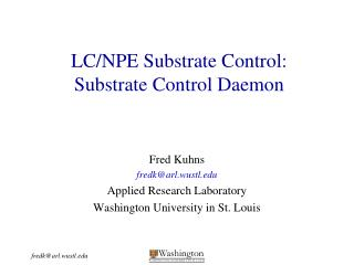 LC/NPE Substrate Control: Substrate Control Daemon