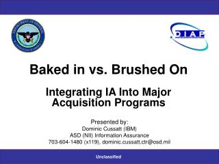 Baked in vs. Brushed On Integrating IA Into Major Acquisition Programs