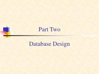 Part Two   Database Design