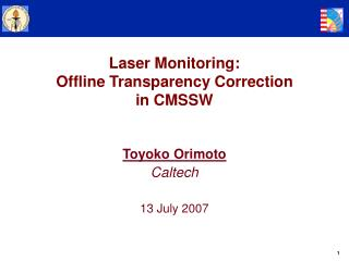Laser Monitoring:  Offline Transparency Correction  in CMSSW