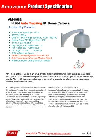 AM-H682 H.264  Auto Tracking  IP  Dome Camera