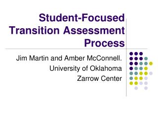 Student-Focused Transition Assessment Process