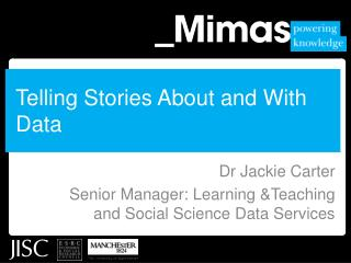 Telling Stories About and With Data