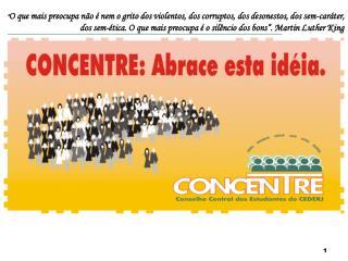 O CONSELHO CENTRAL DOS ESTUDANTES DE EAD NO  CONS�RCIO CEDERJ