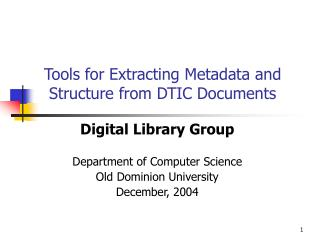 Tools for Extracting Metadata and Structure from DTIC Documents