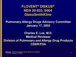 FLOVENT  DISKUS   NDA 20-833, S004 GlaxoSmithKline