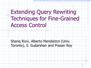Extending Query Rewriting Techniques for Fine-Grained Access Control