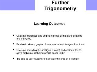 Further Trigonometry