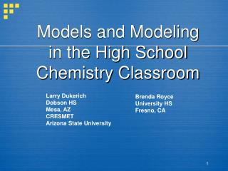 Models and Modeling in the High School Chemistry Classroom