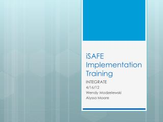 iSAFE  Implementation Training