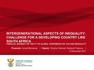 INTERGENERATIONAL ASPECTS OF INEQUALITY: CHALLENGE FOR A DEVELOPING COUNTRY LIKE SOUTH AFRICA