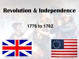 Revolution & Independence