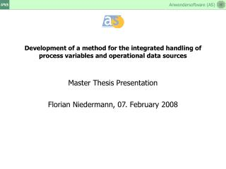 Master Thesis Presentation Florian Niedermann, 07. February 2008