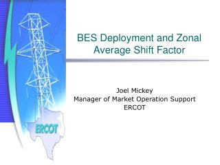 BES Deployment and Zonal Average Shift Factor