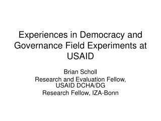 Experiences in Democracy and Governance Field Experiments at USAID