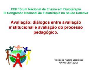 Francisca Nazaré Liberalino UFRN/DEnf-2012